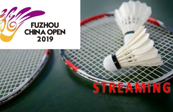 Link Live Streaming Perempat Final Badminton Fuzhou China Open 2019