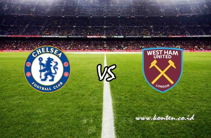 Link Live Streaming Chelsea vs West Ham di HP