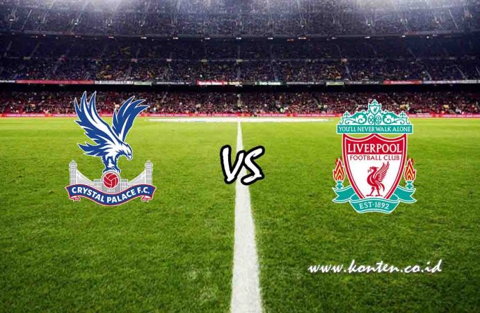 Link Live Streaming Crystal Palace vs Liverpool di HP