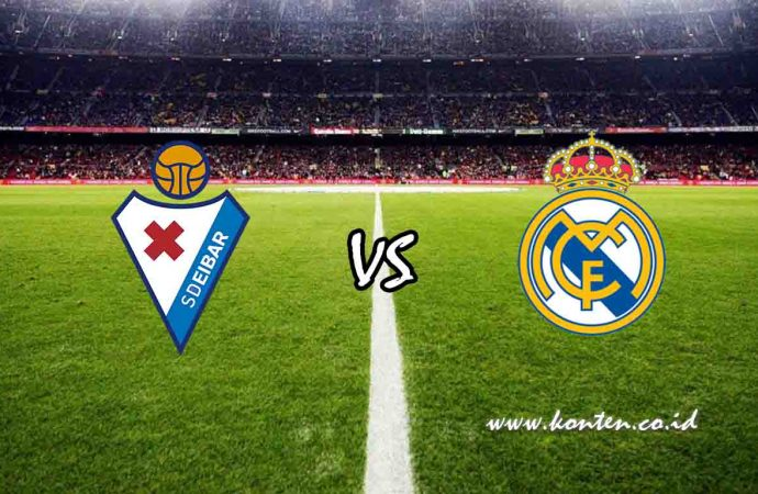 Link Live Streaming Eibar vs Real Madrid di HP