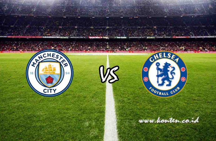 Link Live Streaming Manchester City vs Chelsea di HP
