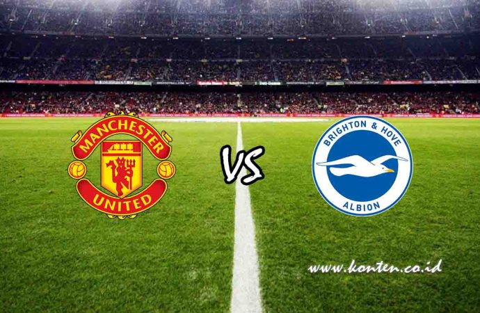 Link Live Streaming Manchester United vs Brighton & Hove Albion