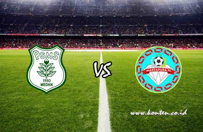 Link Live Streaming PSMS Medan vs Martapura FC di HP
