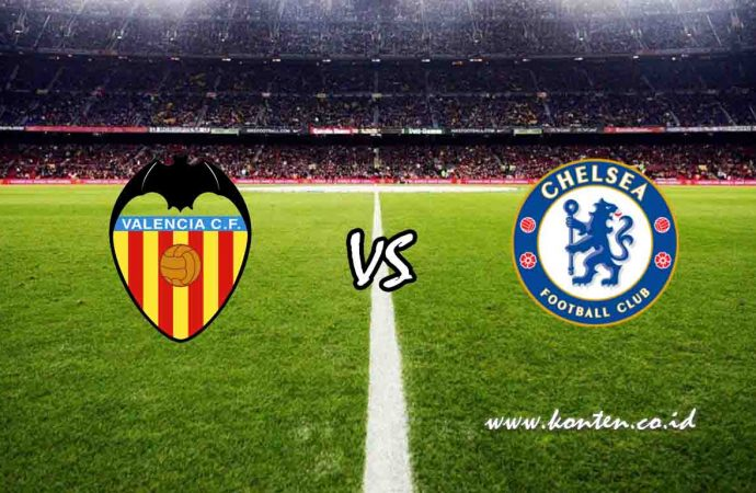 Link Live Streaming Valencia vs Chelsea di HP